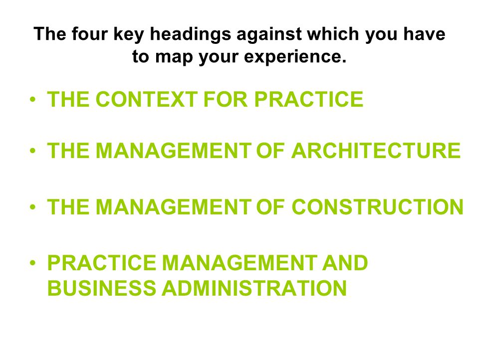 The four key headings against which you have to map your experience.