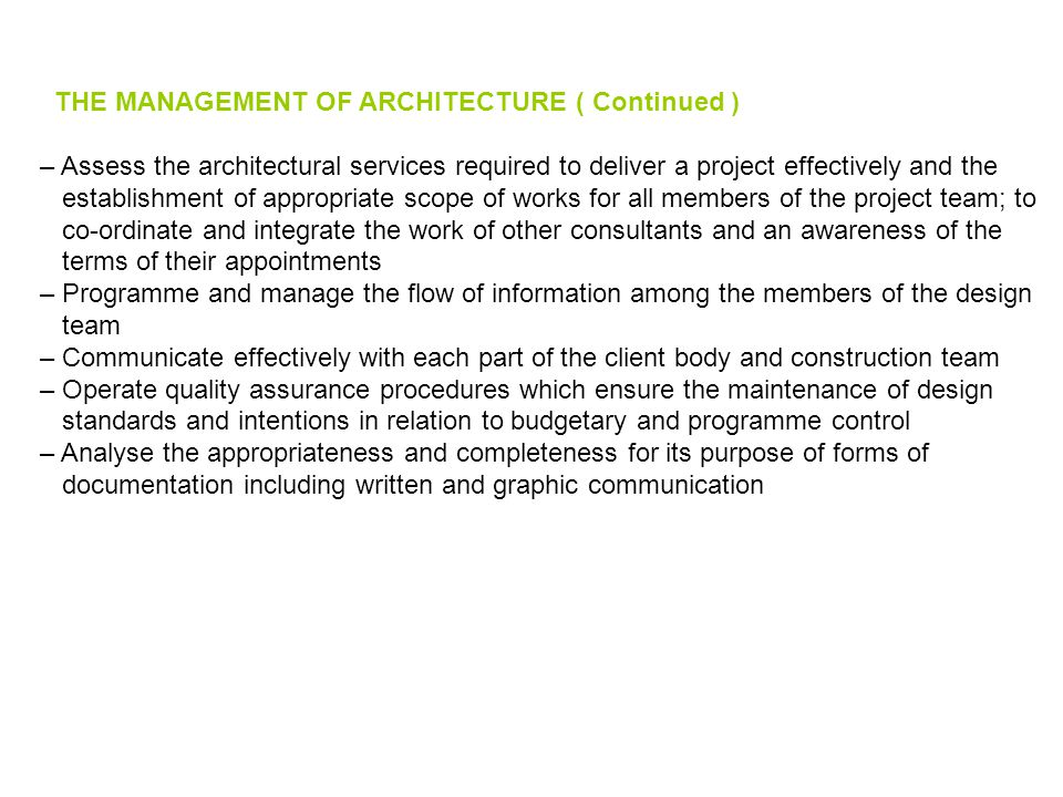 THE MANAGEMENT OF ARCHITECTURE ( Continued )