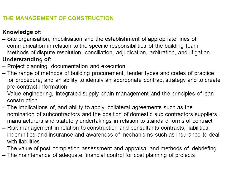 THE MANAGEMENT OF CONSTRUCTION
