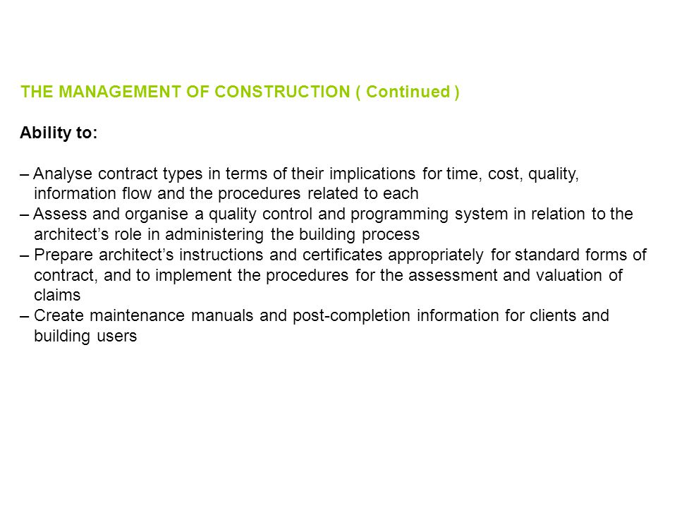 THE MANAGEMENT OF CONSTRUCTION ( Continued )