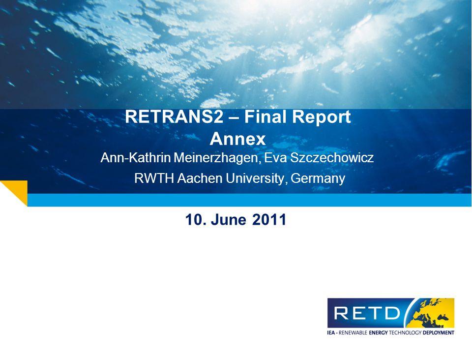 RETRANS2 – Final Report Annex Ann-Kathrin Meinerzhagen, Eva Szczechowicz RWTH Aachen University, Germany