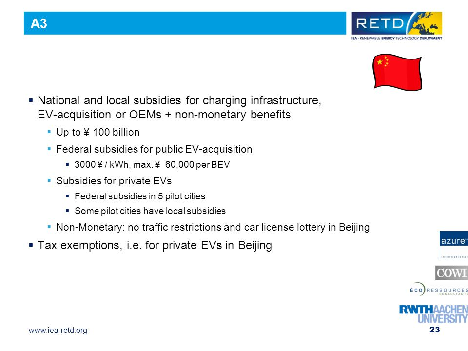 A3 National and local subsidies for charging infrastructure, EV-acquisition or OEMs + non-monetary benefits.