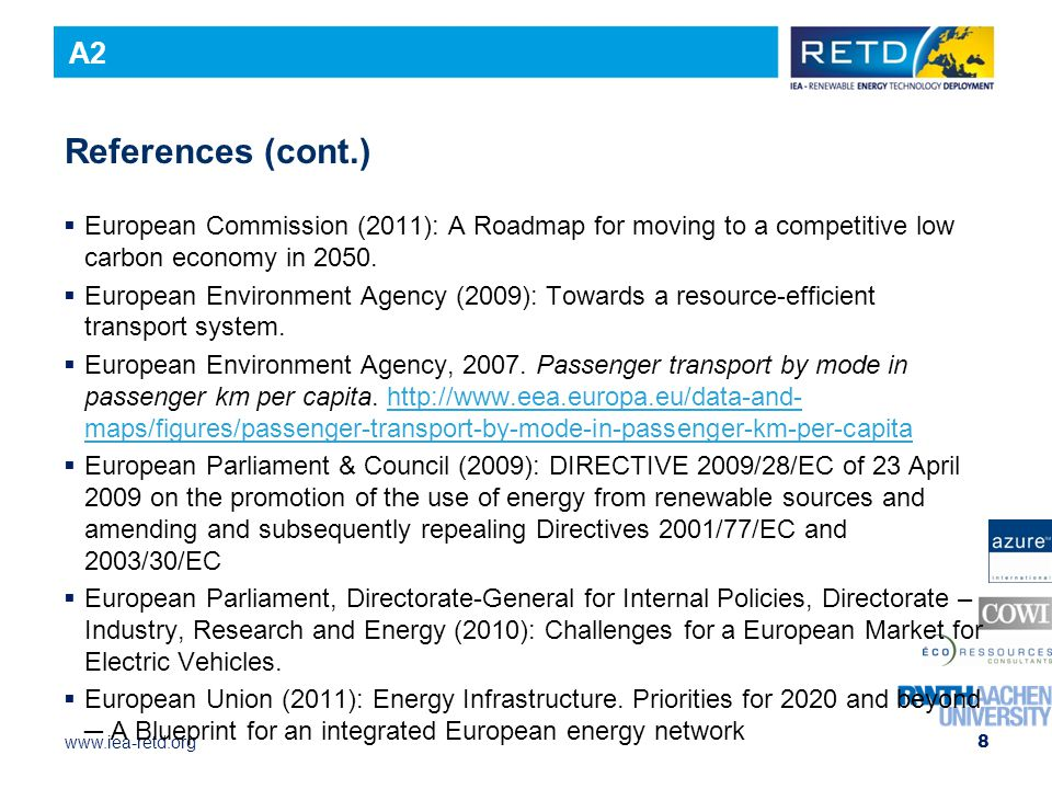 A2 References (cont.) European Commission (2011): A Roadmap for moving to a competitive low carbon economy in