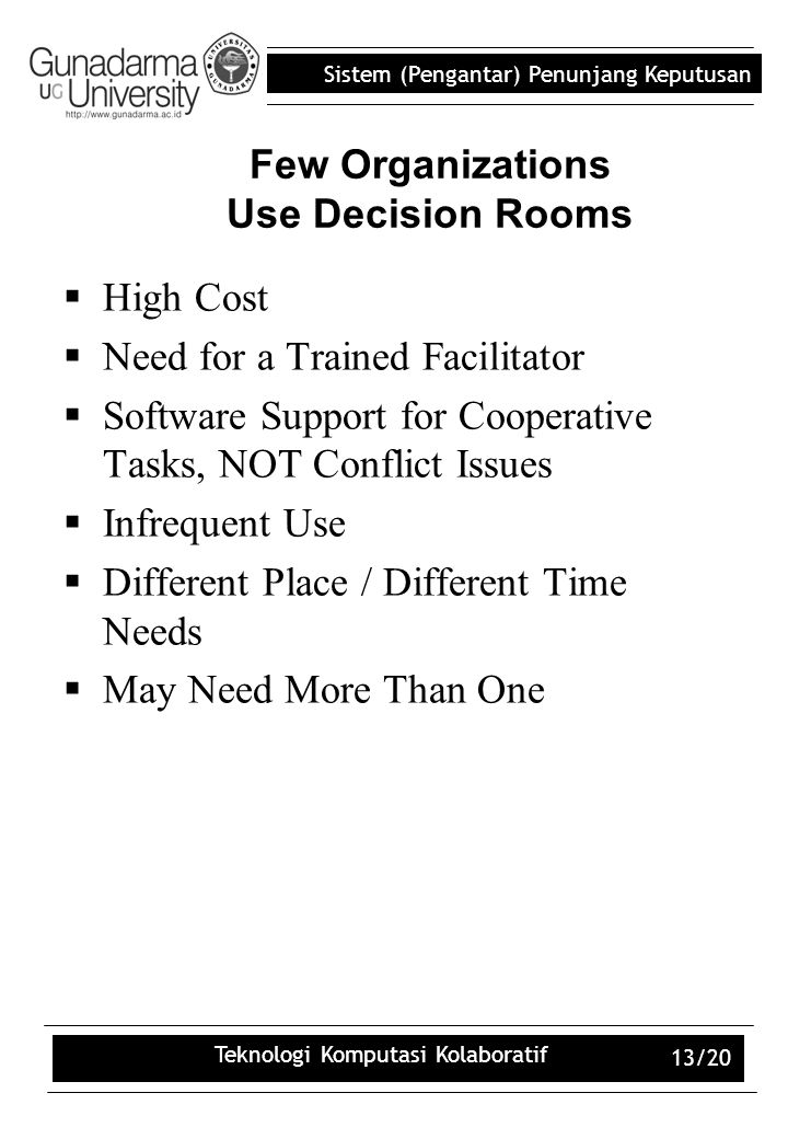 Few Organizations Use Decision Rooms