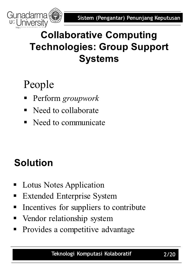 Collaborative Computing Technologies: Group Support Systems