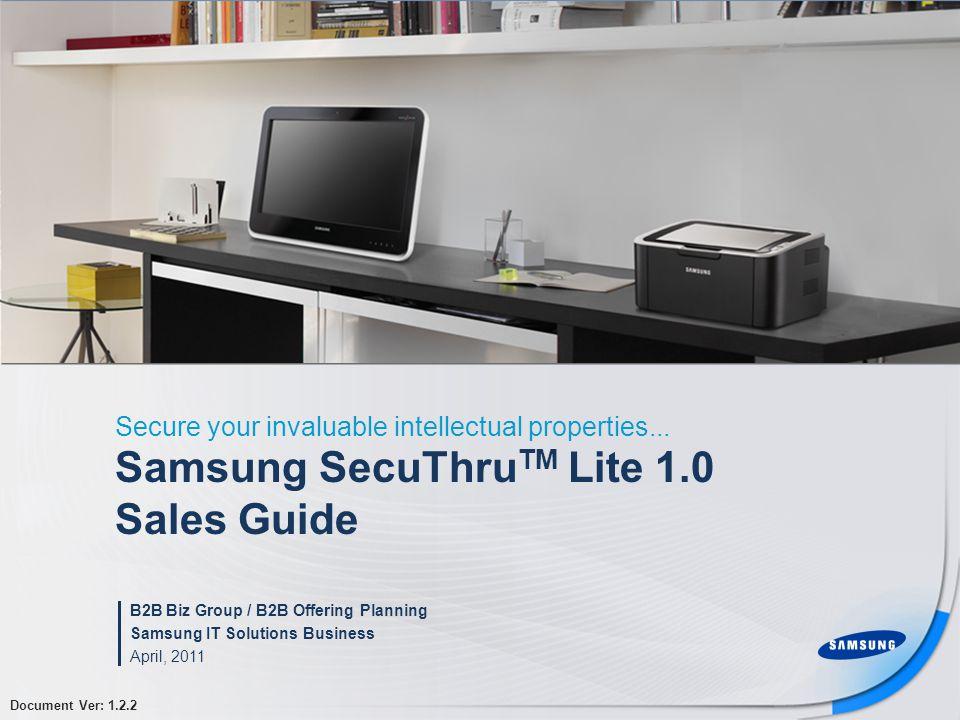 Samsung SecuThruTM Lite 1.0 Sales Guide