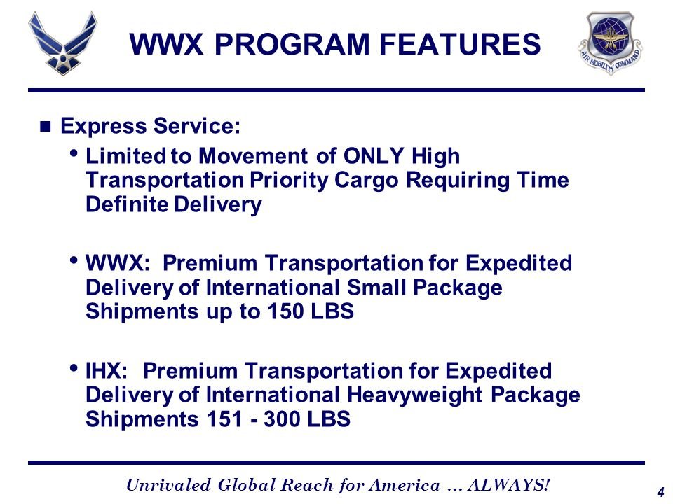 WWX PROGRAM SERVICES Services Includes: Time-Definite Delivery