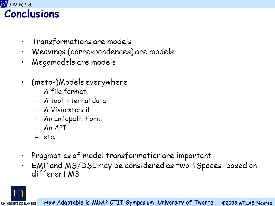 Conclusions Transformations are models