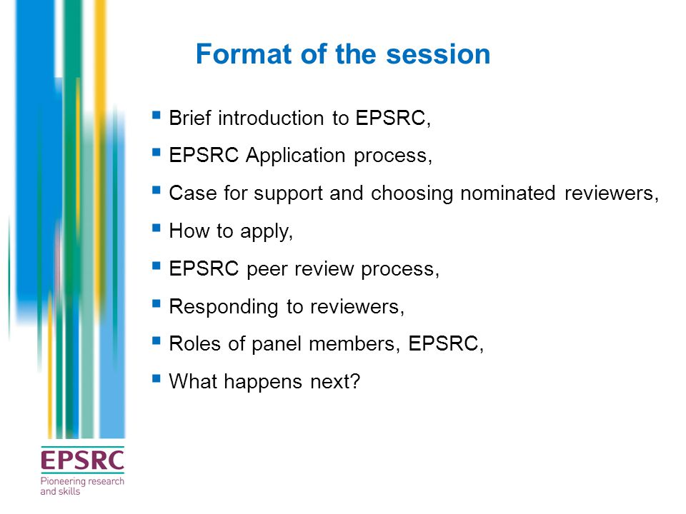 Format of the session Brief introduction to EPSRC,