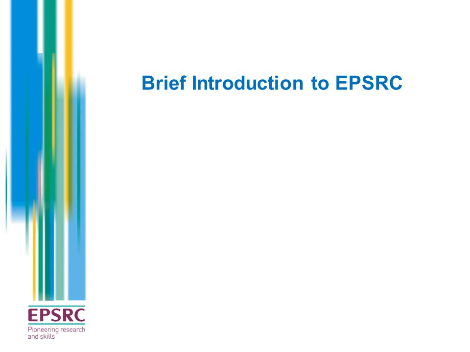 Brief Introduction to EPSRC