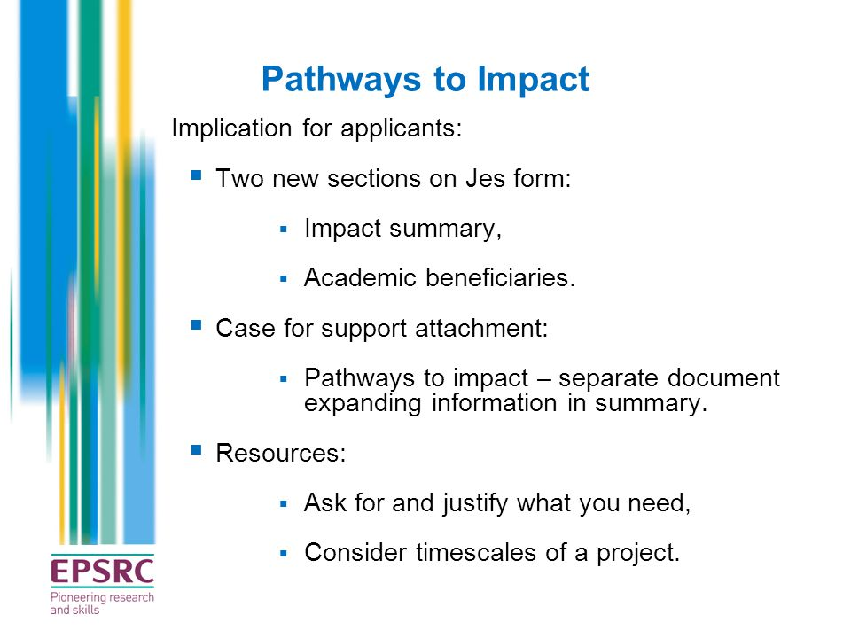 Pathways to Impact Implication for applicants: