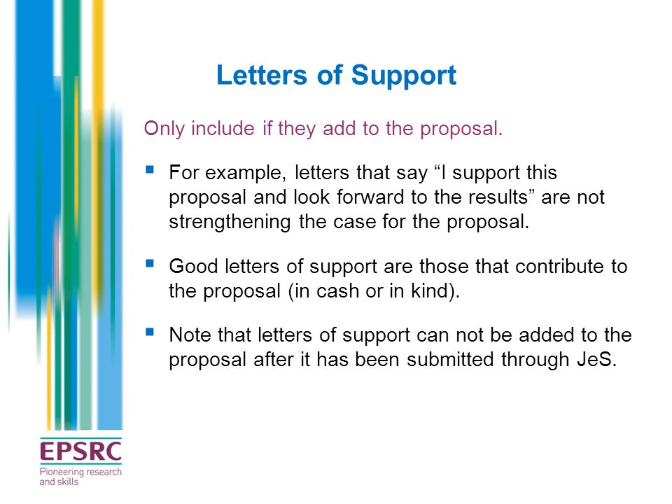 Letters of Support Only include if they add to the proposal.