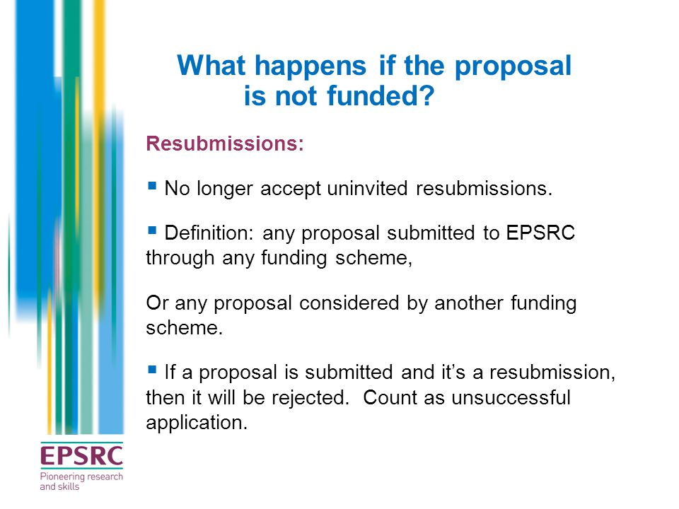 What happens if the proposal is not funded
