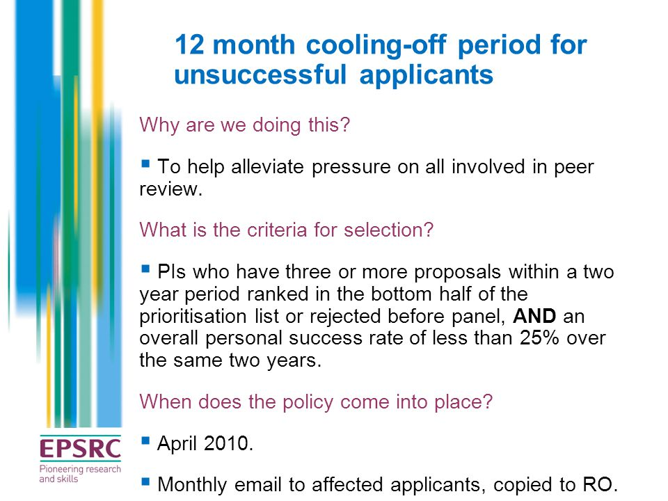12 month cooling-off period for unsuccessful applicants