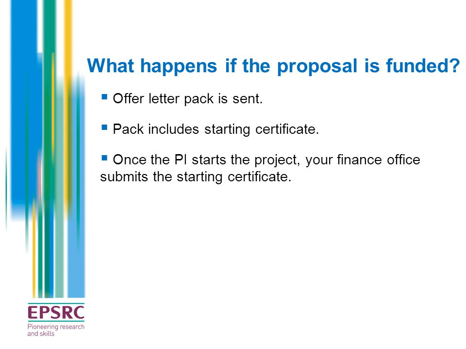 What happens if the proposal is funded