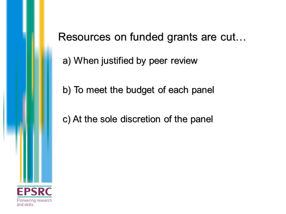Resources on funded grants are cut…