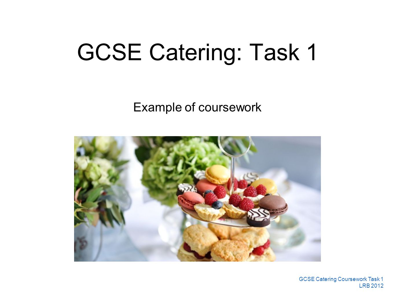 wjec catering coursework deadlines