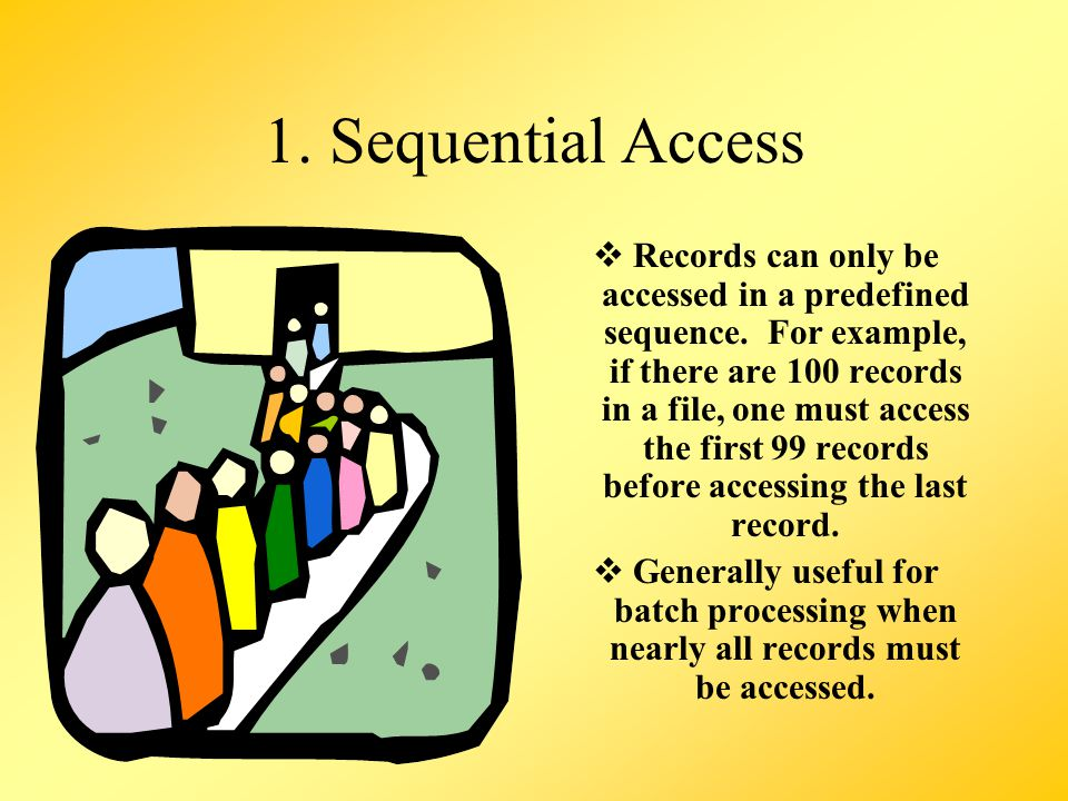 1. Sequential Access