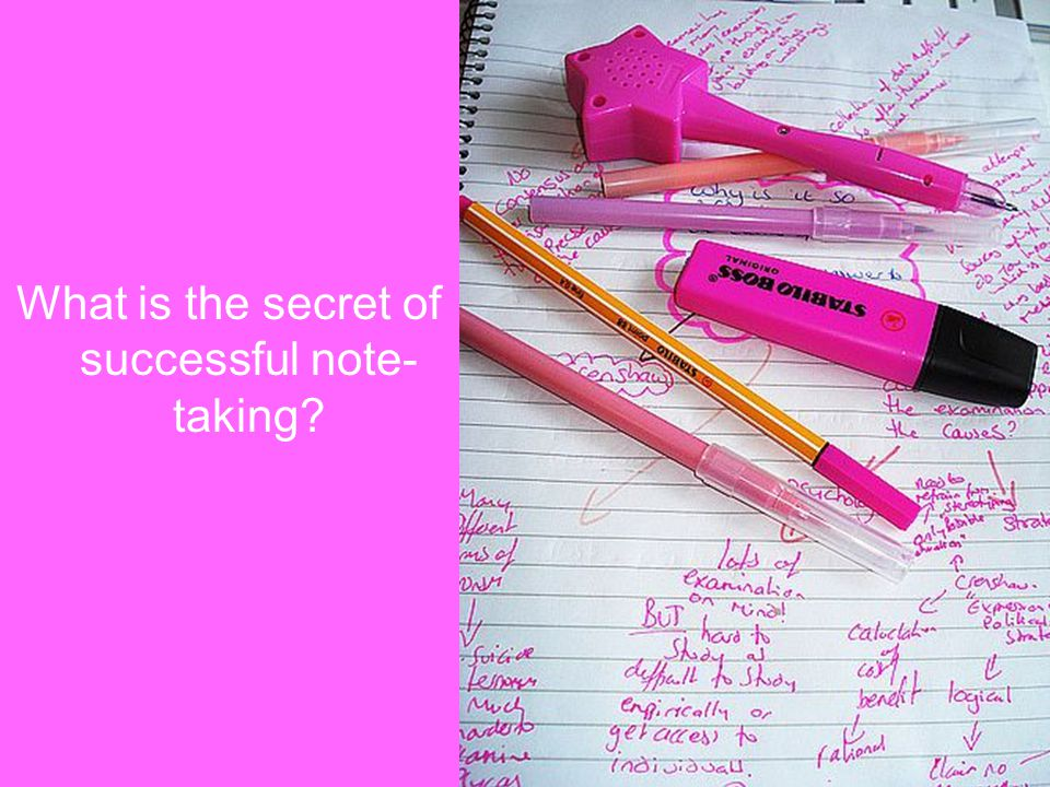 What is the secret of successful note-taking