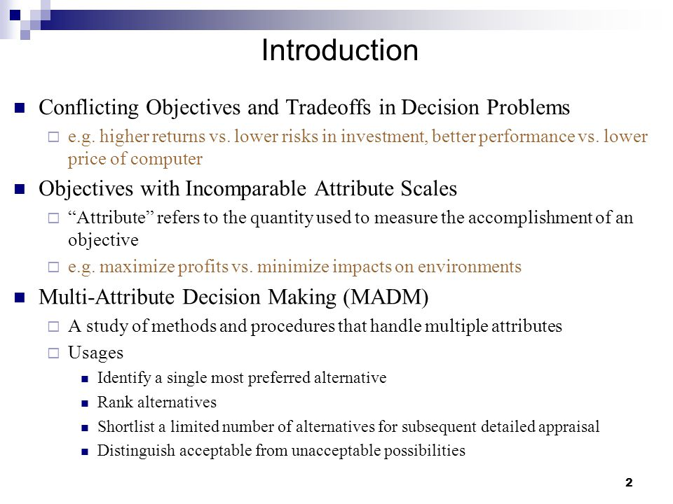 Introduction Conflicting Objectives and Tradeoffs in Decision Problems