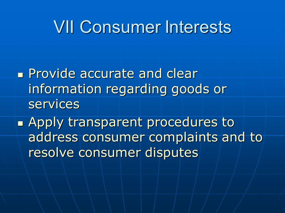 VII Consumer Interests