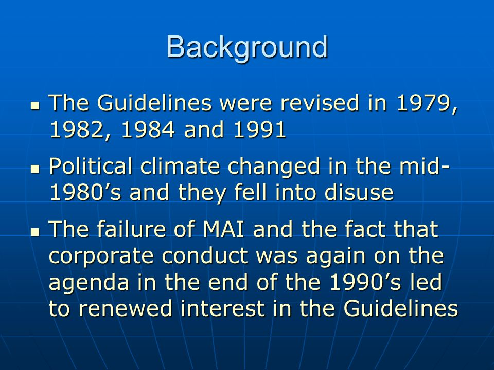Background The Guidelines were revised in 1979, 1982, 1984 and 1991