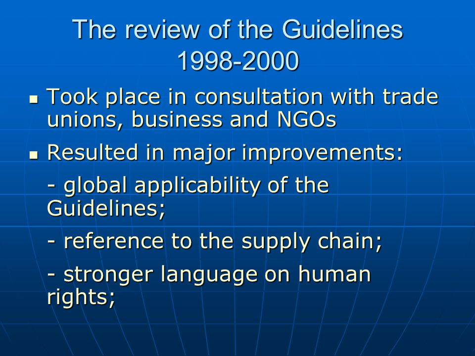 The review of the Guidelines 1998-2000