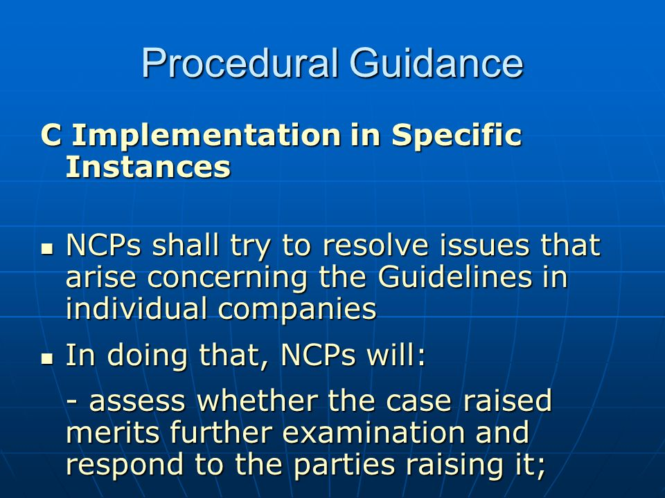 Procedural Guidance C Implementation in Specific Instances