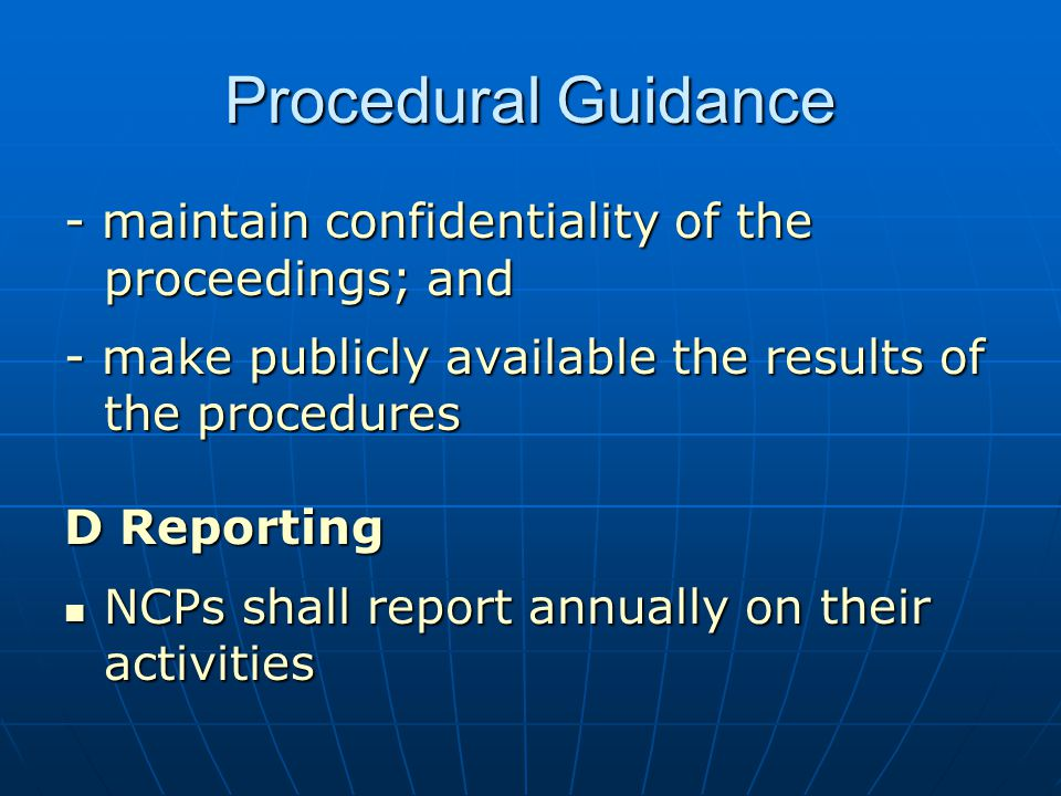 Procedural Guidance - maintain confidentiality of the proceedings; and