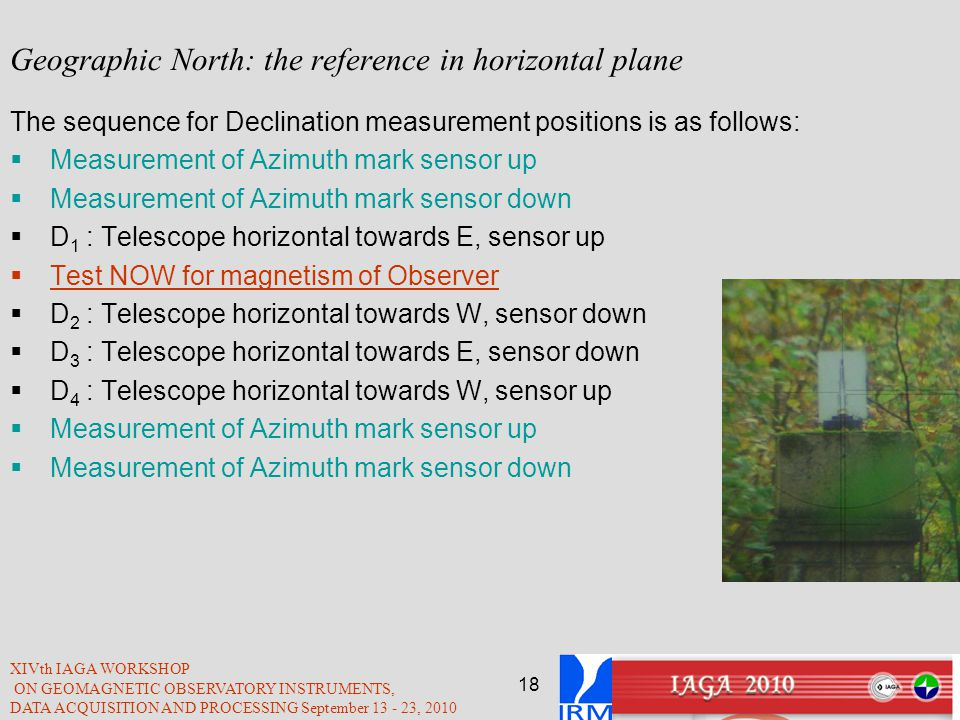 Geographic North: the reference in horizontal plane
