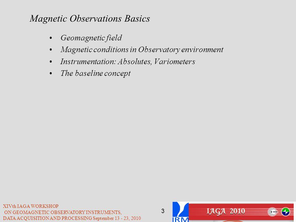 Magnetic Observations Basics