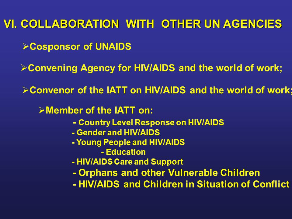 VI. COLLABORATION WITH OTHER UN AGENCIES