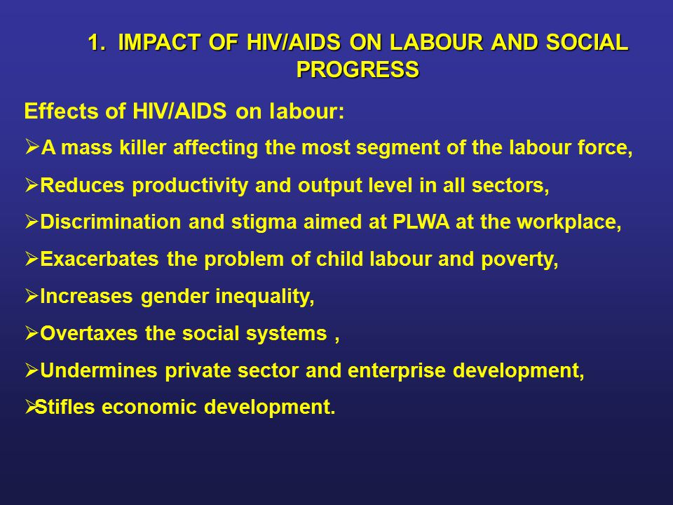 1. IMPACT OF HIV/AIDS ON LABOUR AND SOCIAL PROGRESS