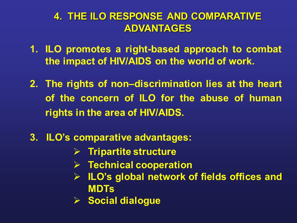 4. THE ILO RESPONSE AND COMPARATIVE ADVANTAGES