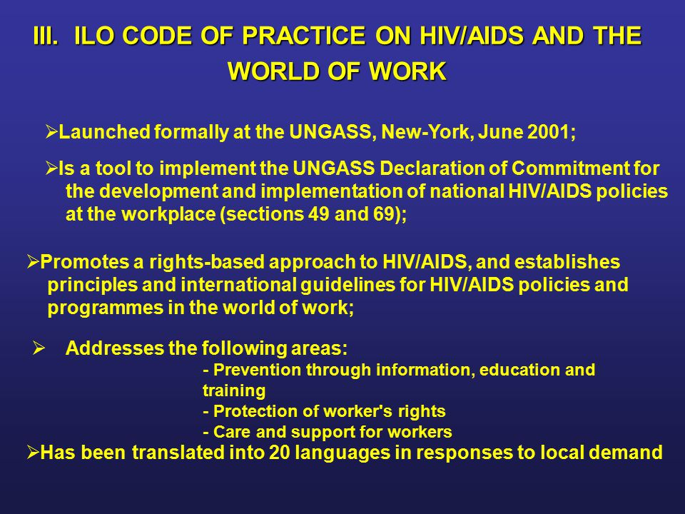 III. ILO CODE OF PRACTICE ON HIV/AIDS AND THE WORLD OF WORK