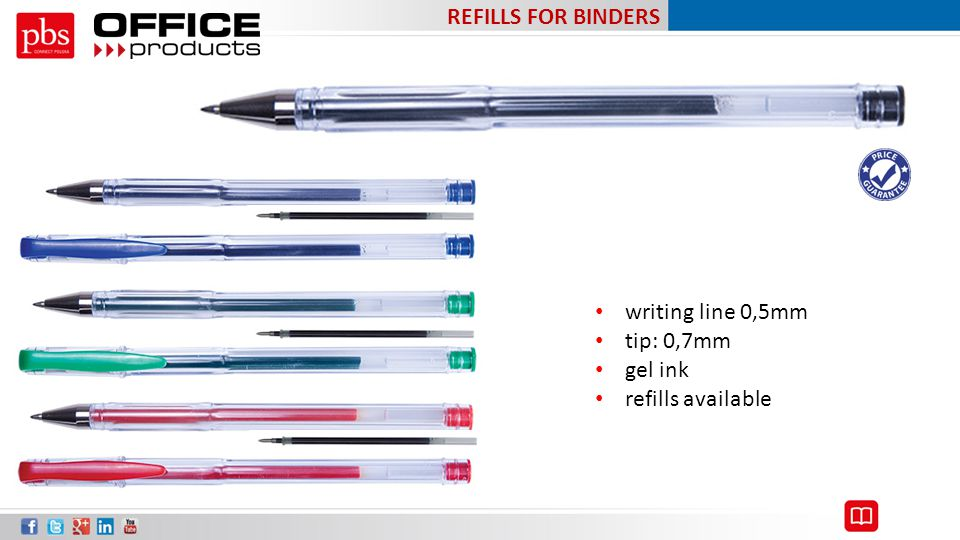 REFILLS FOR BINDERS writing line 0,5mm tip: 0,7mm gel ink refills available