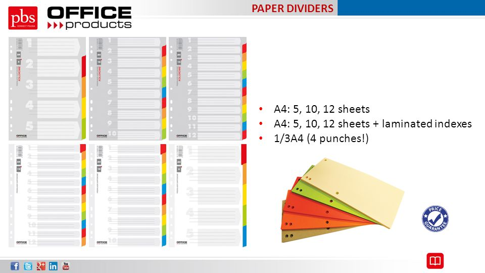PAPER DIVIDERS A4: 5, 10, 12 sheets A4: 5, 10, 12 sheets + laminated indexes 1/3A4 (4 punches!)