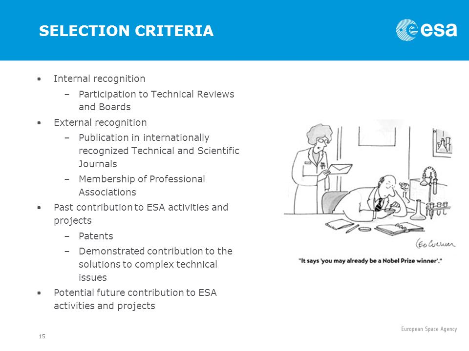 SELECTION CRITERIA Internal recognition