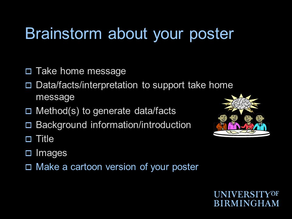 Brainstorm about your poster