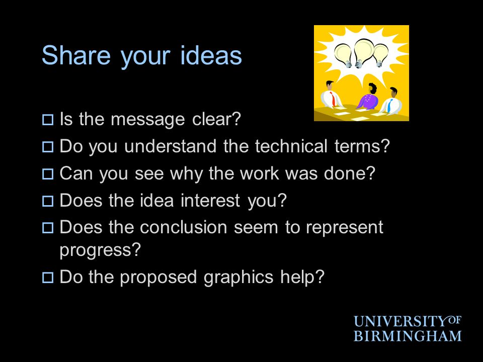 Share your ideas Is the message clear