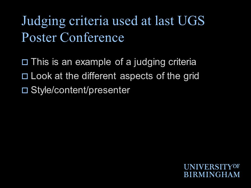Judging criteria used at last UGS Poster Conference