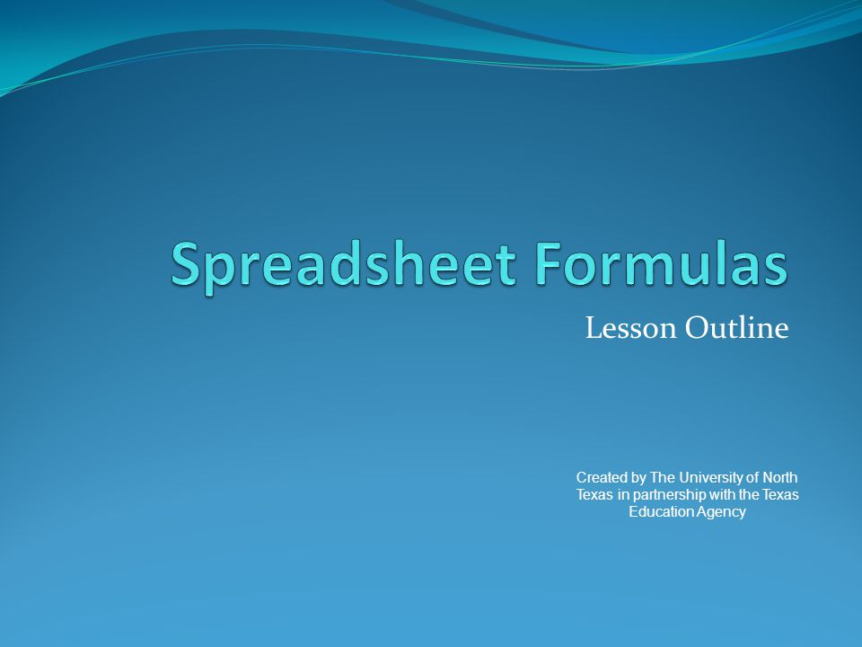 Spreadsheet Formulas Lesson Outline