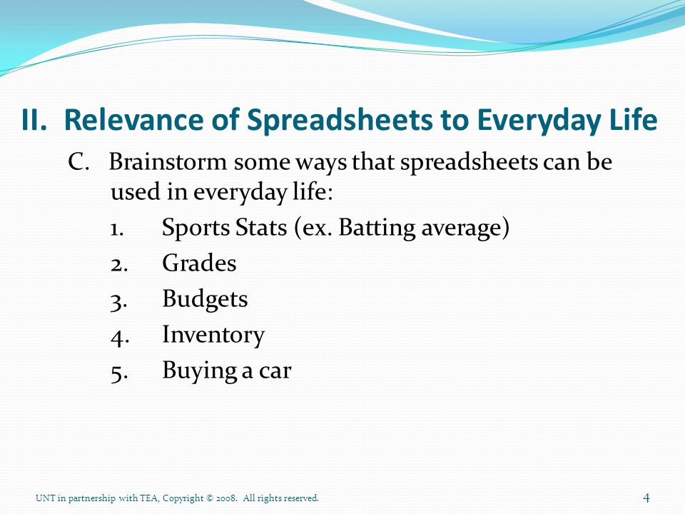 II. Relevance of Spreadsheets to Everyday Life