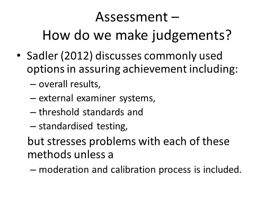 Assessment – How do we make judgements