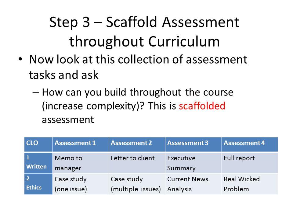 Step 3 – Scaffold Assessment throughout Curriculum