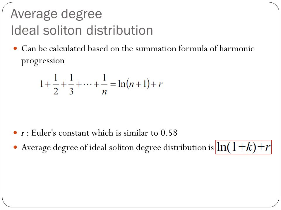 Average degree Ideal soliton distribution