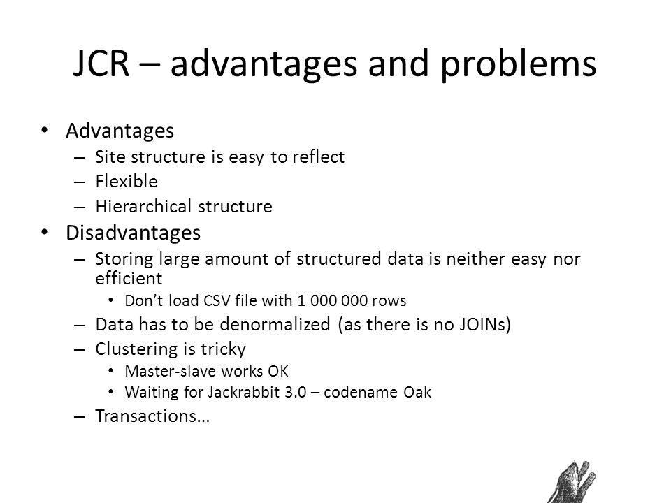 JCR – advantages and problems
