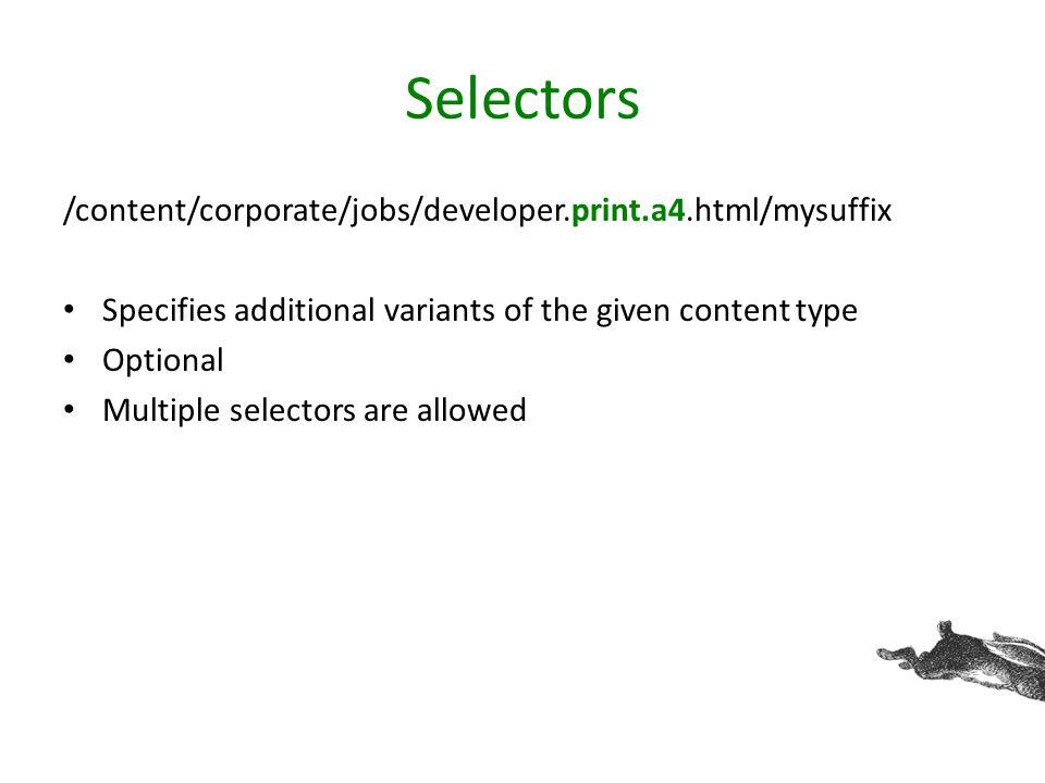Selectors /content/corporate/jobs/developer.print.a4.html/mysuffix