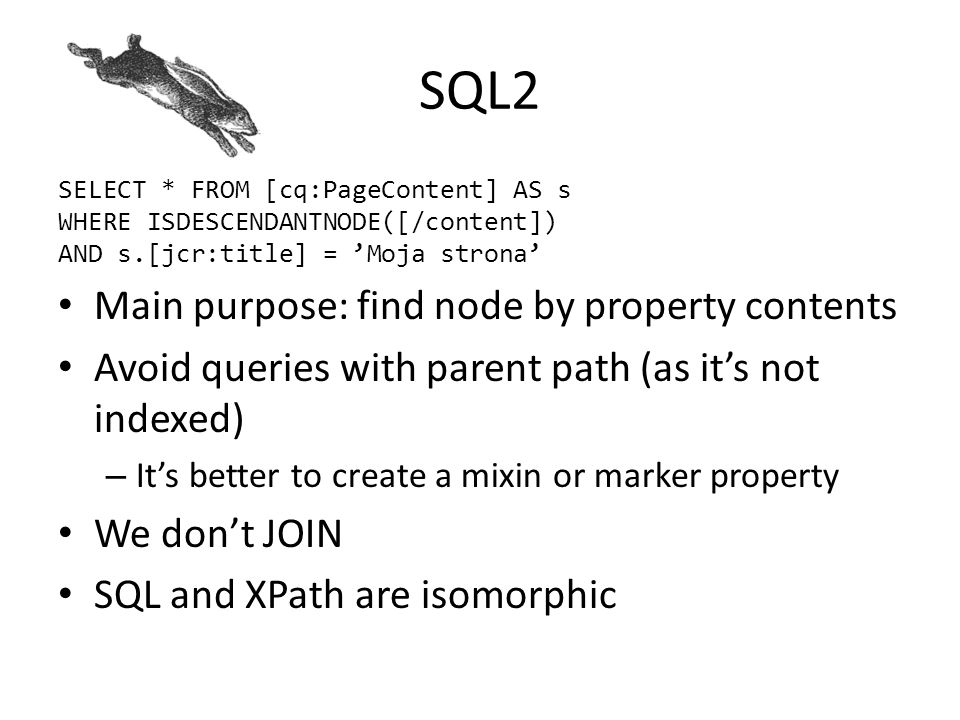SQL2 Main purpose: find node by property contents