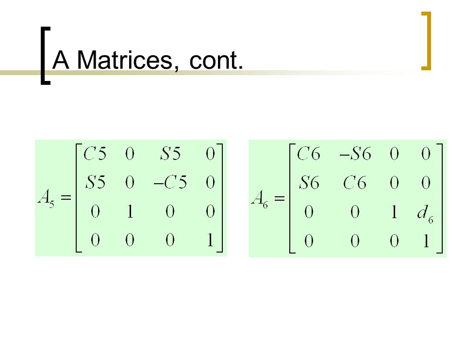 A Matrices, cont.